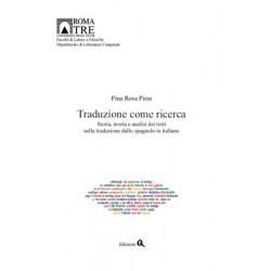 Storia, teoria e analisi dei testi nella traduzione dallo spagnolo in italiano