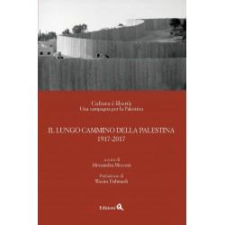 Il lungo cammino della Palestina: 1917-2017